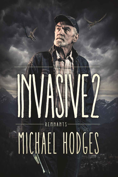 The Invasive 2 Remnants by Michael Hodges - small